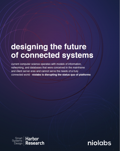Download: Designing the Future of Connected Systems - Harbor Research