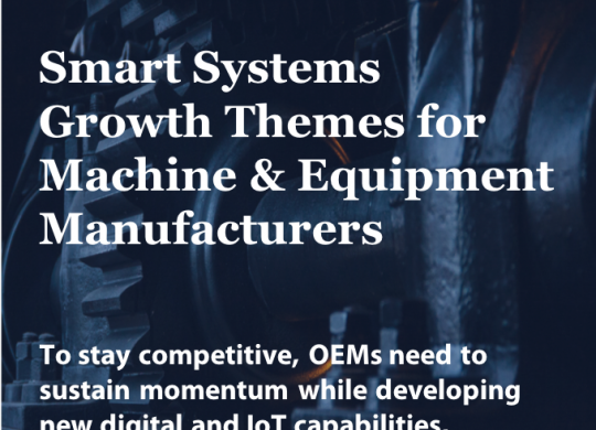 GSI_Smart Systems Growth Themes for Machine & Equipment Manufacturers