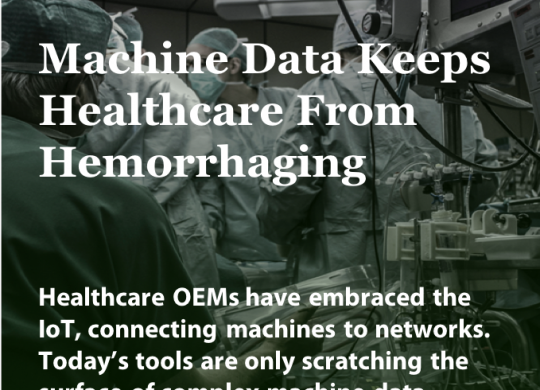 MI_Machine Data Keeps Healthcare From Hemorrhaging